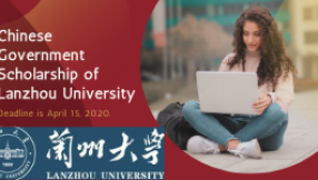 Chinese Government Scholarship Program of Lanzhou University(Fully Funded)
