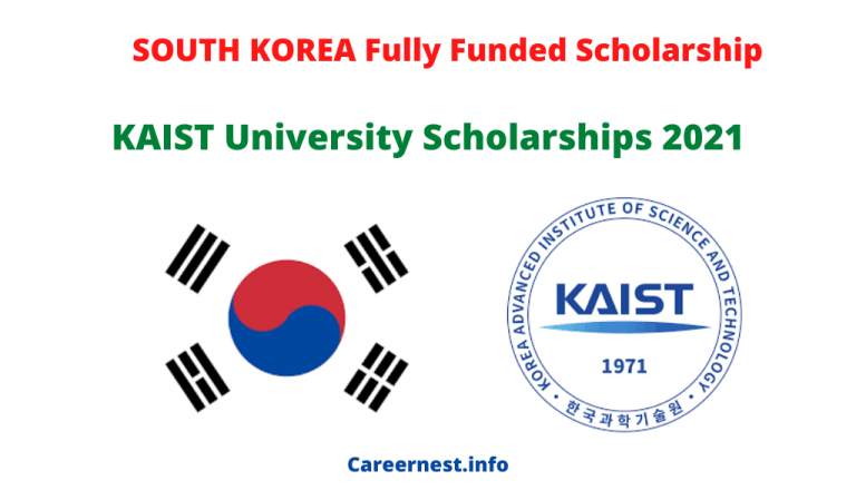 South Korea Fully Funded KAIST Scholarships 2021-2022