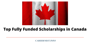 Top Scholarships in Canada 2021-2022