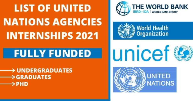 Read more about the article List of United Nations Agencies Internships 2021 | Fully Funded