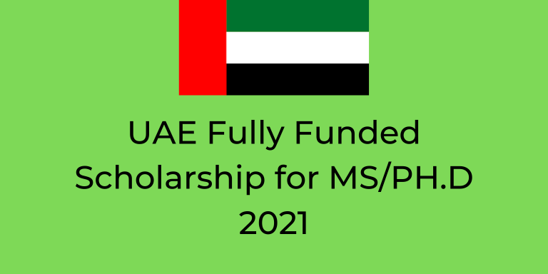 UAE Fully Funded Scholarship for Masters & PhD 2021
