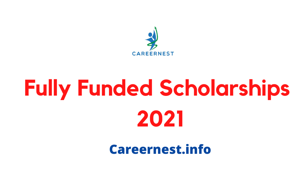 2021 Fully Funded Scholarships Abroad