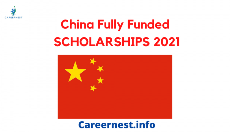 Chinese Government Scholarship Fully Funded 2021