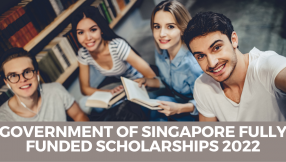 Government of Singapore Fully Funded Scholarships 2022