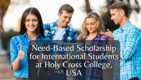 Need-Based Scholarship for International Students at Holy Cross College, USA