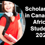 Scholarships in Canada for African Students 2022